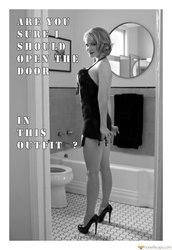 Sexy Memes  hotwife caption: ARE YOU SURE I SHOULD OPEN THE DOOR IN THIS OUTFIT ? Golden Haired Beauty in Sexy Lingerie and High Heels