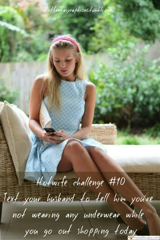 Challenges and Rules, No Panties, SFW Caps Hotwife Caption